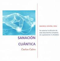 https://sanacioncuanticamadrid.files.wordpress.com/2013/07/sanacion-cuantica-carlos-calvo.pdf