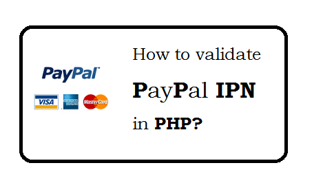 Paypal IPN Validation in PHP
