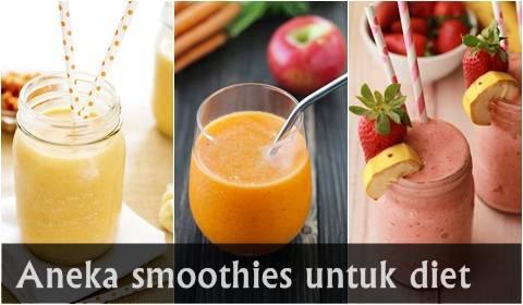 Cara membuat smoothies diet dengan resep pilihan