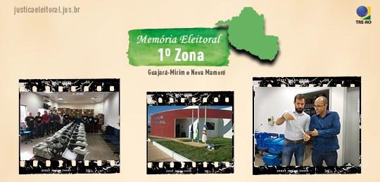 Memória eleitoral: 1ª Zona Eleitoral de RO, Guajará-Mirim e Nova Mamoré