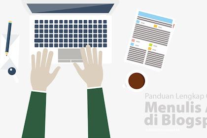 Cara Posting atau Menulis Artikel di Blogger Blogspot