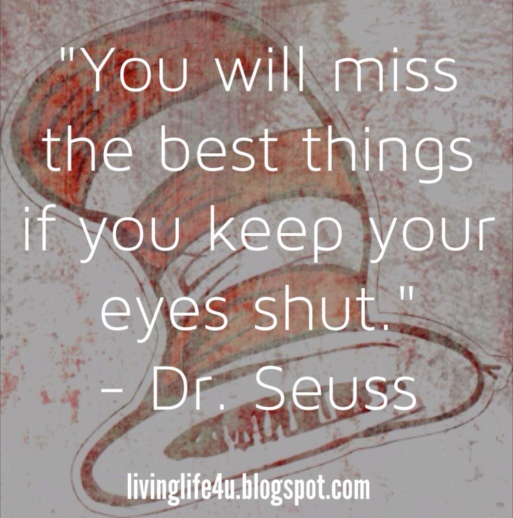 Live YOUR Life Dr Seuss Quotes