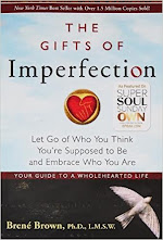 <b>The Gifts of Imperfection</b>