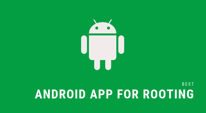 best android app for rooting,best root apps 2018,rooting apps for android without pc,best apps to root android 2018
