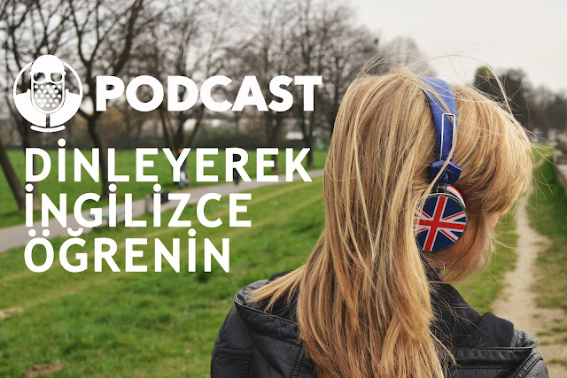 İngilizce Öğrenmek için Ücretsiz Podcastler