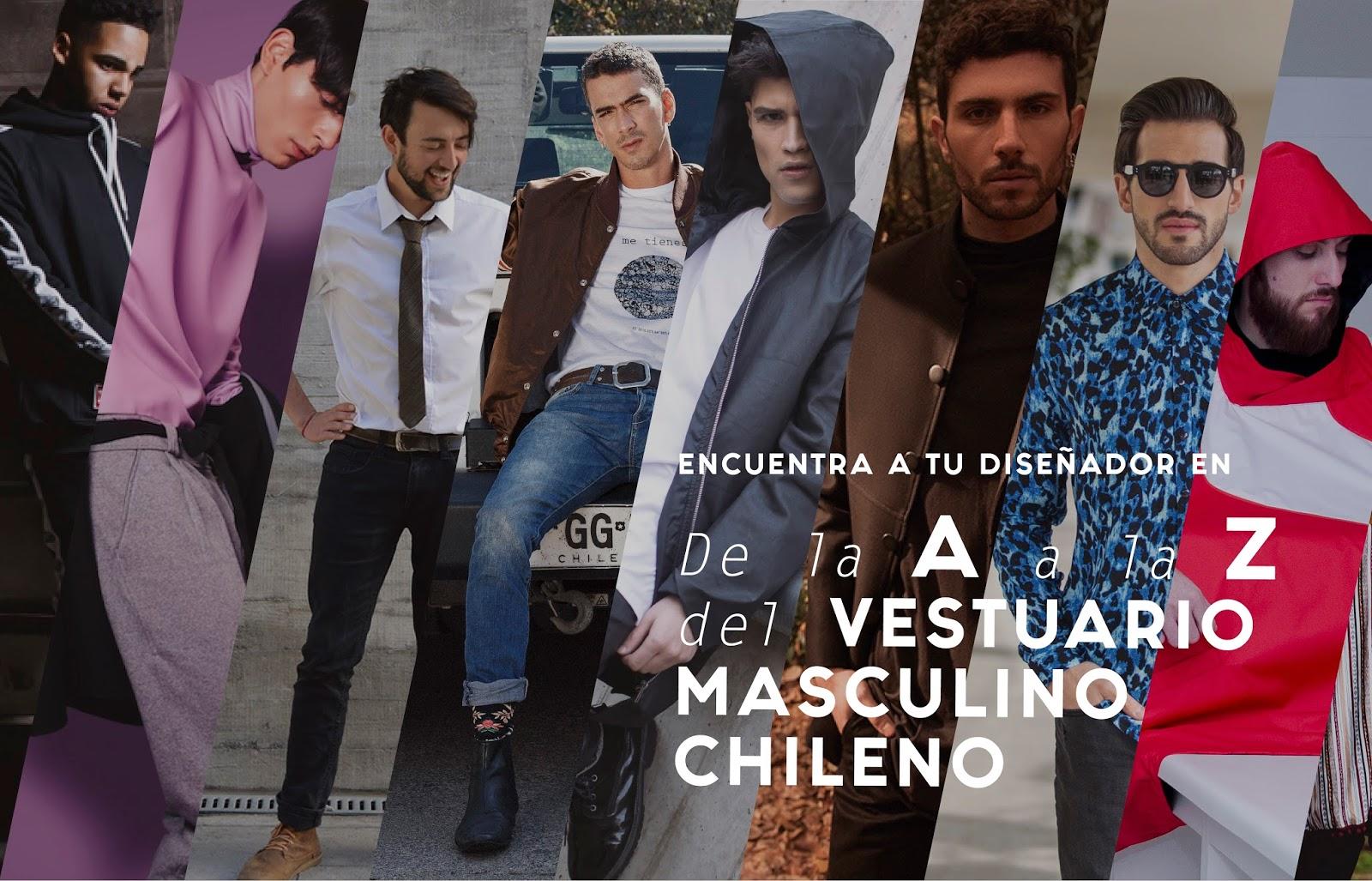 Conoce nuestra nueva sección - De la A a la Z del vestuario Masculino Chileno -