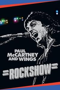 Watch Paul McCartney and Wings: Rockshow Online Free in HD