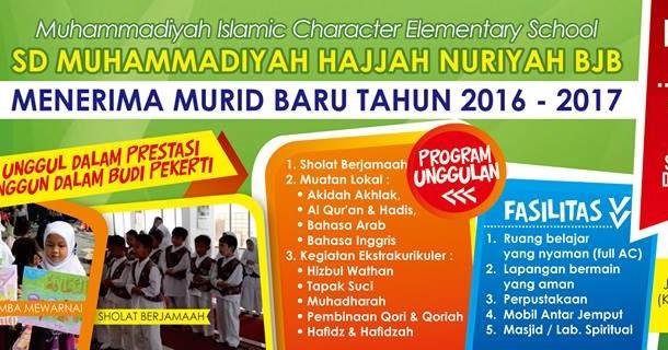 Penerimaan Murid Baru Tp 2016 2017 Sd Muhammadiyah Hajjah Nuriyah