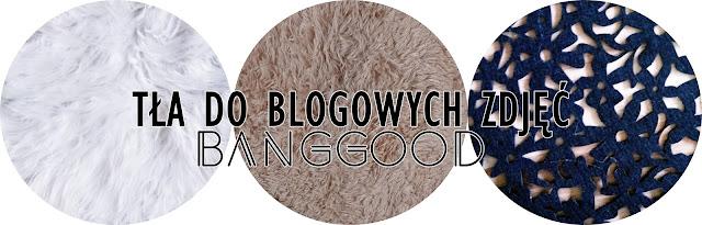 Tła do blogowych zdjęć BANGGOOD