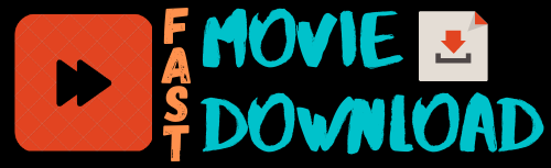 Fast movie download