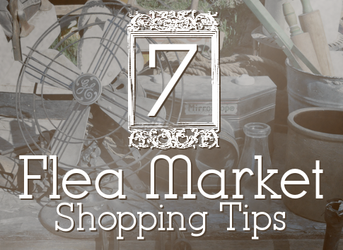 7 Flea Market Shopping Tips
