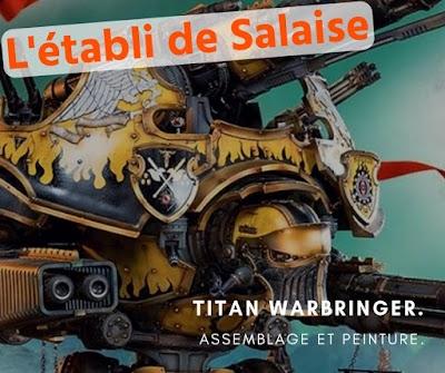 [L'établi de salaise] Titan warbringer, #1 l'ébarbage/soin du corps