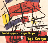 Fred Van Hove & Roger Turner - The Corner