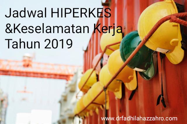 Jadwal Pelatihan HIPERKES dan Keselamatan Kerja Tahun 2019