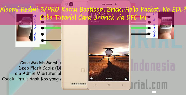 Xiaomi Redmi 3/PRO Kamu Bootloop, Brick, Hello Packet, No EDL? Coba Tutorial Cara Unbrick via DFC Ini