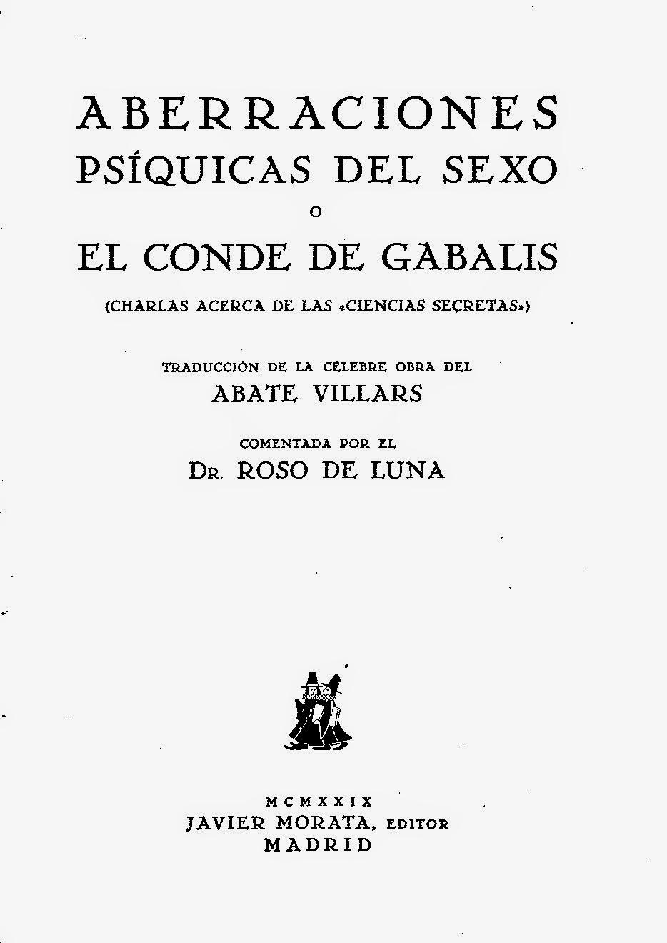 Aberraciones Psíquicas Del Sexo o El Conde De Gabalis de Mario Roso de Luna