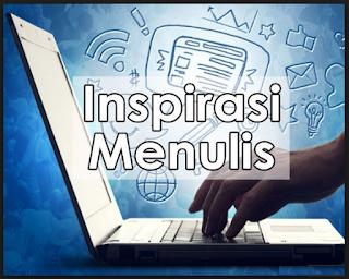 Cara Mencari Inspirasi Untuk Menulis Artikel