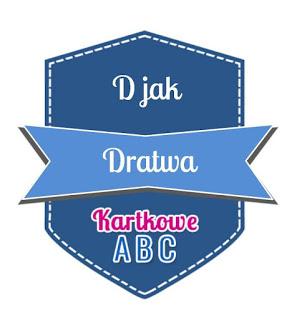 https://kartkoweabc.blogspot.com/2018/02/d-jak-dratwa.html