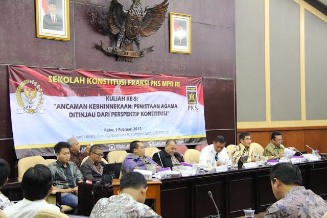 FPKS MPR RI Kaji Penistaan Agama dari Perspektif Konstitusi