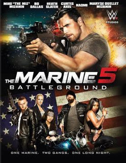 Review Film The Marine 5: Battleground (2017)