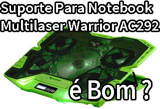 Base Para Notebook Warrior Master AC 292 Multilaser é Boa ?