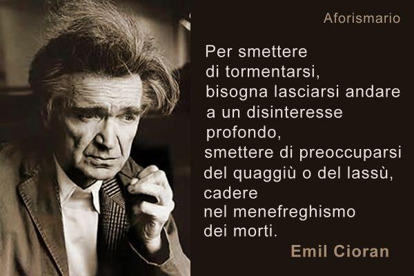 Aforismario I Migliori Aforismi Di Emil Cioran