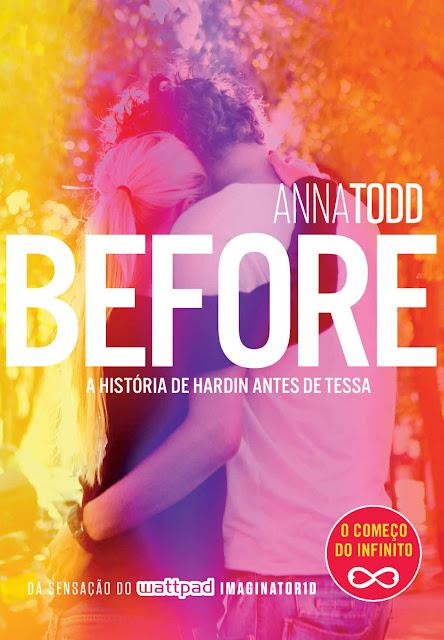 Before: A história de Hardin antes de Tessa - Anna Todd