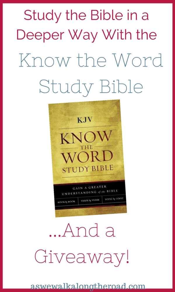 Study the Bible in a Deeper Way With the Know the Word Study Bible