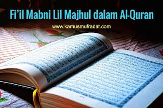 contoh fi'il mabni lil majhul dalam al-quran