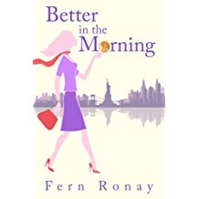 https://www.amazon.com/Better-Morning-Fern-Ronay-ebook/dp/B01E5U8TRG/ref=sr_1_1_twi_kin_2?ie=UTF8&qid=1496983526&sr=8-1&keywords=better+in+the+morning