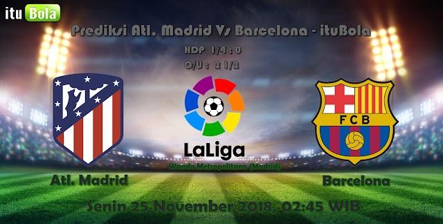 Prediksi Atl. Madrid Vs Barcelona - ituBola