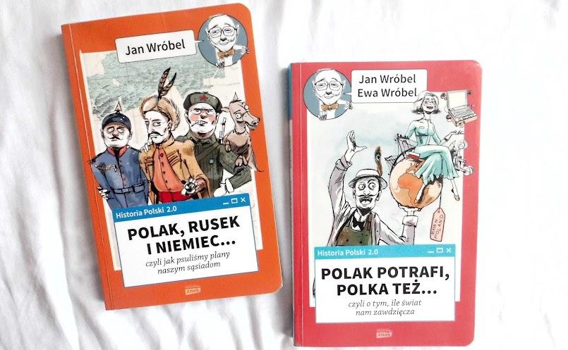 Polak, Rusek i Niemiec... oraz Polak potrafi, Polka też... - Jan Wróbel