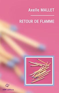 Retour De Flamme de Axelle Mallet PDF