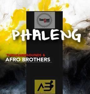 Thousand Sounds & Afro Brotherz - Phaleng