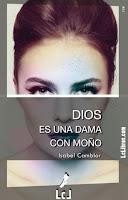 Dios es una dama con moño. Versión Kindle en Amazon