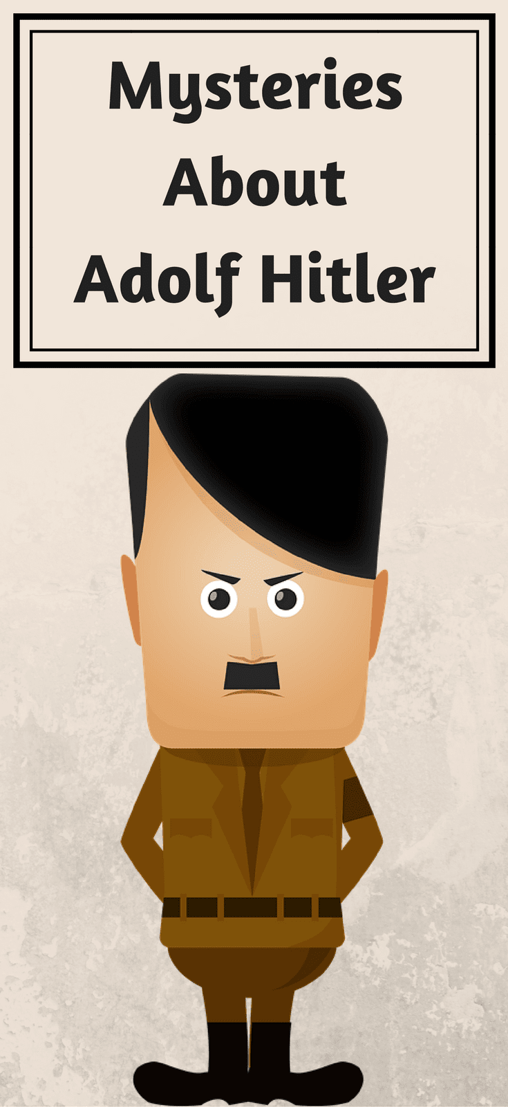 6 Mysteries About Adolf Hitler