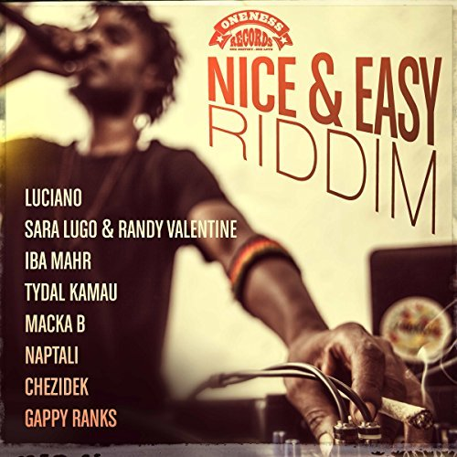 Oneness Records-Nice & Easy Riddim-2018.