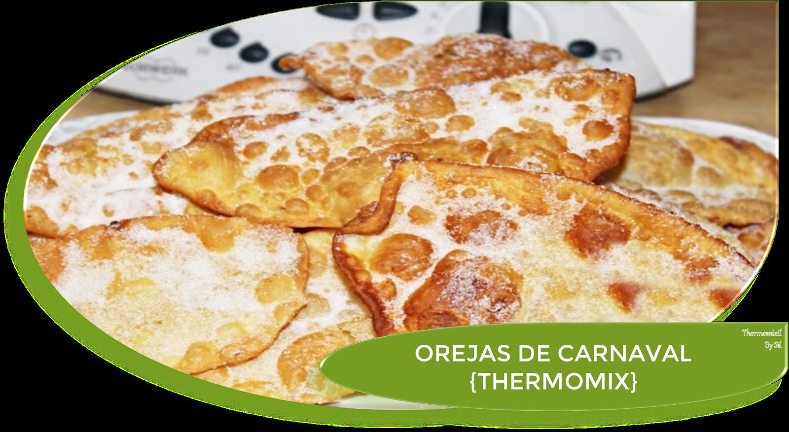 OREJAS DE CARNAVAL CON THERMOMIX