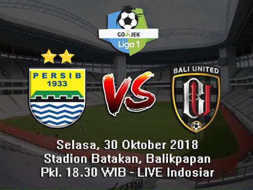 Lawan Bali United 30 Oktober 2018, Persib Kejar Poin Penuh