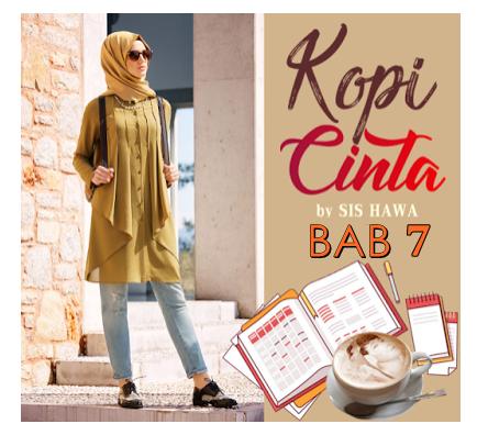 KOPI CINTA by SisHawa - Bab 7
