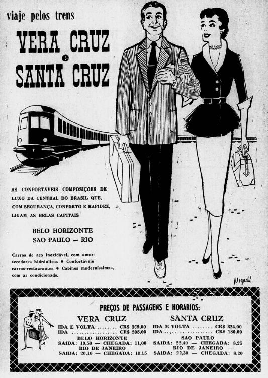 Propaganda de 1955 dos trens Santa Cruz e Vera Cruz que faziam viagens ao Rio de Janeiro, São Paulo e Belo Horizonte