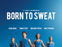 Download film Born to Sweat (2017)
