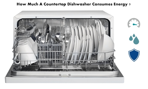How Much A Countertop Dishwasher Consumes Energy ?