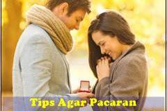 30 Tips Semoga Pacaran Langgeng Hingga Menikah
