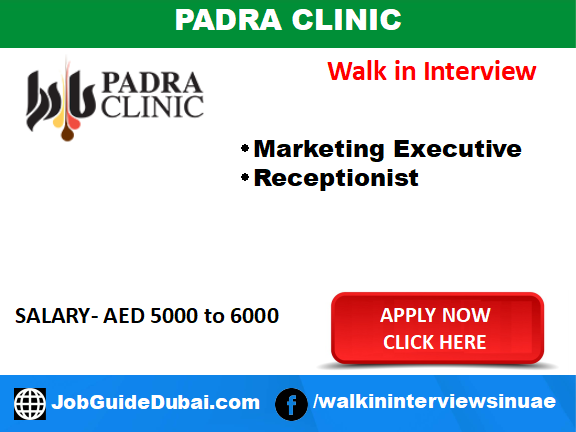 Walk in Interview in Dubai at Padra Clinic for Receptionist and Marketing Executive
