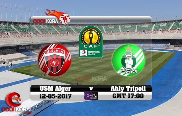 مشاهدة مباراة إتحاد الجزائر والأهلي طرابلس اليوم 12-5-2017 دوري أبطال أفريقيا