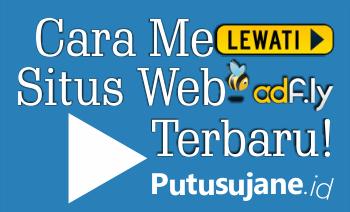 Cara Melewati Situs Web Adf.ly Terbaru