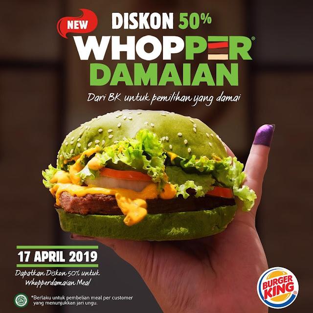 #BurgerKing - #Promo PEMILU 2019 & Dapatkan Diskon 50% Whopper Damaian (17 April 2019)