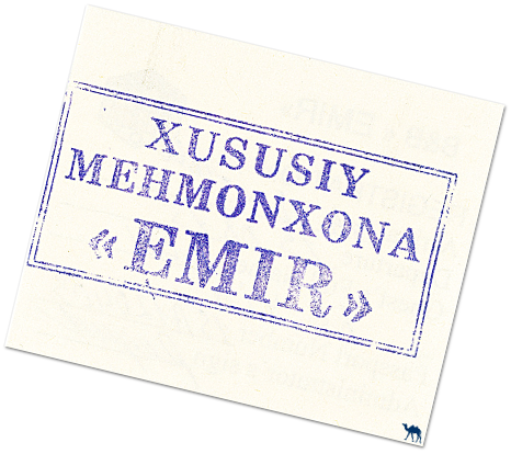 Le Chameau Bleu - Blog Voyage Samarcande - Ticket de B&B Emir-Ouzbékistan