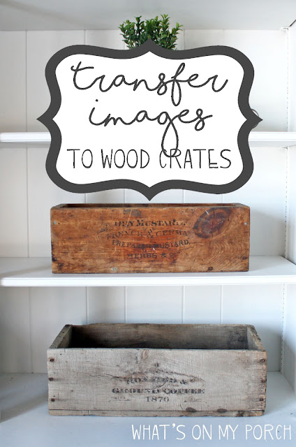 How to Transfer Images to Wood Crates